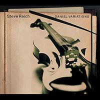 05_Steve_Reich_Daniel_Variations